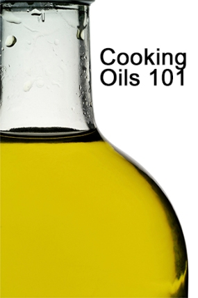Cooking Oils 101